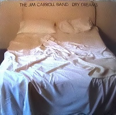 Jim Carroll - Dry Dreams